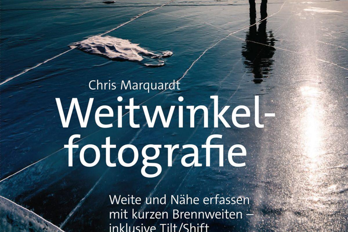 Buchtipp: Weitwinkelfotografie von Chris Marquardt