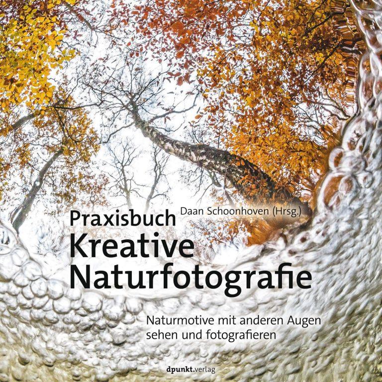 Buchtipp: Praxisbuch Kreative Naturfotografie