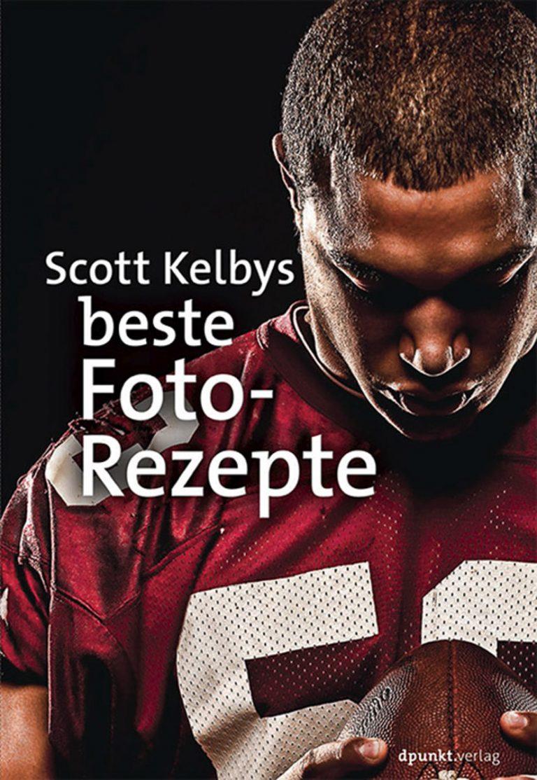 Buchtipp: Scott Kelbys beste Foto-Rezepte