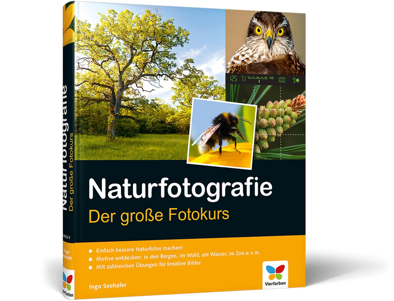 Naturfotografie - Der große Fotokurs