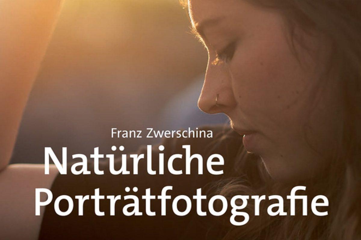 Buchtipp: Natürliche Porträtfotografie (Franz Zwerschina)